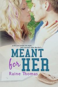 Author Raine Thomas Meant For Her
