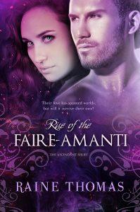 Author Raine Thomas Rise of the Faire-Amanti
