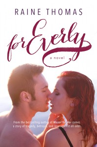 Author Raine Thomas For Everly